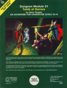 The Tomb of Horrors is one of the first D&D adventures, from Origins 1975.